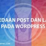 Perbedaan Pos dan Laman pada WordPress