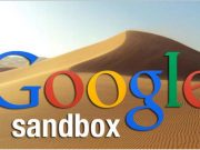 Pengertian Google Sandbox di Dunia Blogging 1